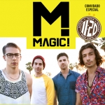 LIVE MUSIC ROCKS com MAGIC! e Onze:20